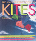 Magnificent Book Of Kites Explorations