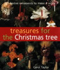 Treasures for the Christmas Tree: 101 Festive Ornaments to Make & Enjoy Cover