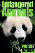 Endangered Animals (Pocket Factfiles)