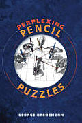 Perplexing Pencil Puzzles