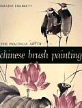 Practical Art Of Chinese Brush Painting