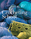 Crocheting School A Complete Course