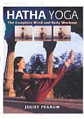 Hatha Yoga The Complete Mind & Body Work