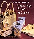 Making Great Bags Tags Boxes & Cards