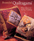 Beautiful Quiltagami The Art Of Fabric F