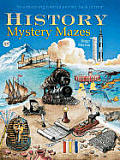 History Mystery Mazes: An A-Maze-Ing Colorful Journey Back in Time