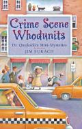 Crime Scene Whodunits: Dr. Quicksolve Mini-Mysteries Cover