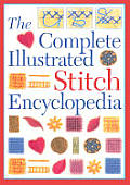 Complete Illustrated Stitch Encyclopedia