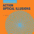 Super Visions Action Optical Illusions