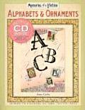 Memories of a Lifetime Alphabets & Ornaments Artwork for Scrapbooks & Fabric Transfer Crafts