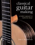 Classical Guitar Making: A Modern Approach to Traditional Design Cover