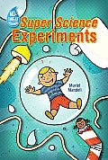 No-Sweat Science: Super Science Experiments (No-Sweat Science)