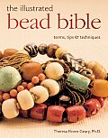 Illustrated Bead Bible Terms Tips & Techniques