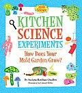 Kitchen Science Experiments: How Does Your Mold Garden Grow? (Mad Science)