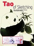 Tao Of Sketching The Complete Guide To Chinese
