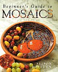 Beginners Guide To Mosaics