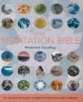 The Meditation Bible: The Definitive Guide to Meditations for Every Purpose Cover