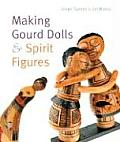 Making Gourd Dolls & Spirit Figures Cover