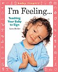 Baby Fingers Im Feeling Teaching Your Ba