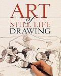 Art of Still Life Drawing