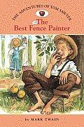 Adventures Of Tom Sawyer 2 The Best Fenc