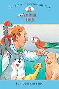 Story Of Doctor Dolittle Animal Talk