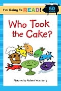 "I'm Going to Read (Level 1): Who Took the Cake"""" (I'm Going to Read! Level 1)"