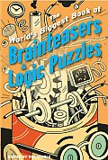 Worlds Biggest Book of Brainteasers & Logic Puzzles