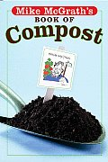Mike Mcgraths Book Of Compost