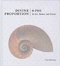 Divine Proportion Phi in Art Nature & Science