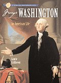 Sterling Biographies: George Washington: An American Life (Sterling Biographies) Cover
