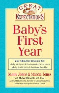 Great Expectations Babys First Year