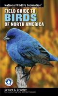 National Wildlife Federation Field Guide to Birds of North America (National Wildlife Federation Field Guide) Cover