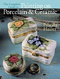 Complete Guide to Painting on Porcelain & Ceramic