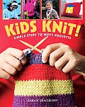 Kids Knit Simple Steps To Nifty Projects
