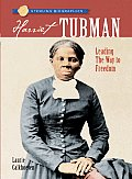 Harriet Tubman Leading the Way to Freedom