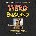 Weird England: Your Travel Guide to England's Local Legends and Best Kept Secrets (Weird) Cover