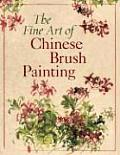 Fine Art Of Chinese Brush Painting