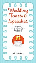 Wedding Toasts & Speeches Finding the Perfect Words