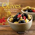 Olives More Than 70 Delicious & Healthy Recipes