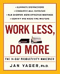 Work Less Do More The 14 Day Productivity Makeover