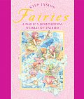 Step Inside Fairies A Magic 3 Dimensional World of Fairies