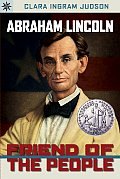 Abraham Lincoln: Friend of the People (Sterling Point Books) Cover