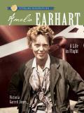 Amelia Earhart: A Life in Flight