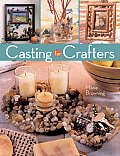 Casting For Crafters by