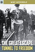 Sterling Point Books: The Great Escape: Tunnel to Freedom (Sterling Point Books)