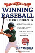 Winning Baseball: For Beginner to Intermediate Play [With DVD] (Coach's Companion)