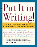 Put It in Writing Creating Agreements Between Family & Friends