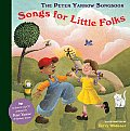 Songs for Little Folks [With CD (Audio)] (Peter Yarrow Songbooks)