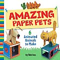 Amazing Paper Pets